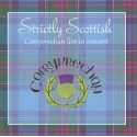 Strictly Scottish - Corryvrechan Live in concert