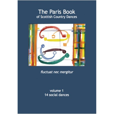 Paris Book of Scottish Country Dances Volume 1, The