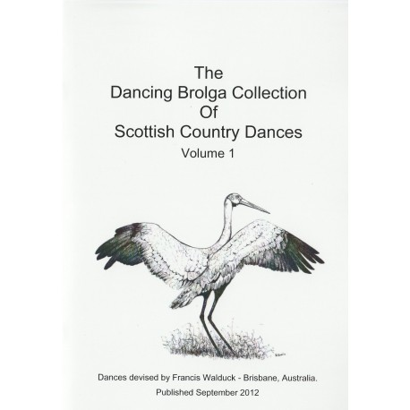 Dancing Brolga Collection of Scottish Country Dances The