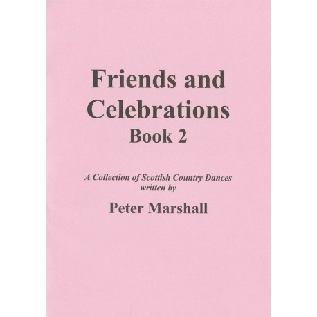 Friends and Celebrations, Book 2