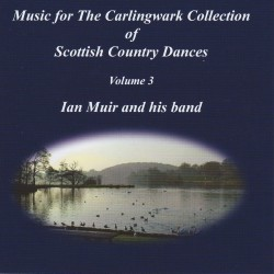 Carlingwark Collection CD, Volume Three