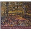 English Echoes II: English Country Dance Favorites