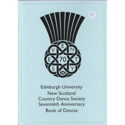 Edinburgh University New Scotland 70th Anniversary Book of Dances