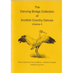 Dancing Brolga Collection of Scottish Country Dances Vol 4,  The
