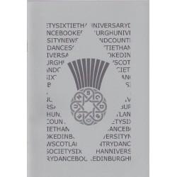 Edinburgh University New Scotland 60th Anniversary Book of Dances