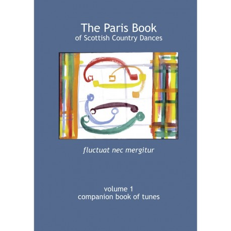 Paris Book of Companion Tunes Volume 1, The