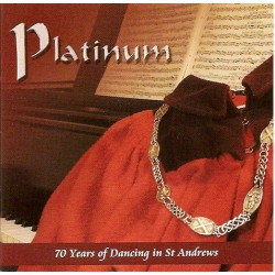 Platinum - 70 years of dancing in St Andrews