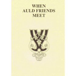 When Auld Friends Meet
