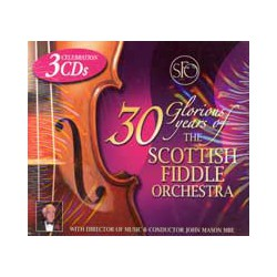 30 Glorious years of the Scottish Fiddle Orchestra