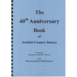 Bristol 40th Anniversary Book of Scottish Country Dances