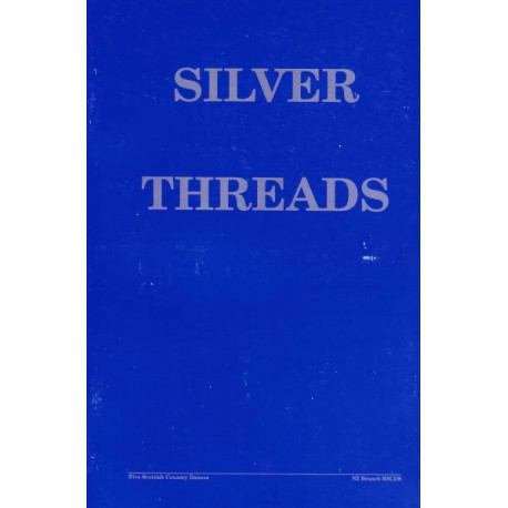 Silver Threads (NZ Branch Twenty-fifth Anniversary)