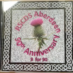 9 for 90  - RSCDS Aberdeen Branch 90th Anniversary
